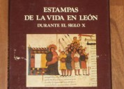 Libro estampas de la vida en leon durante el siglo x